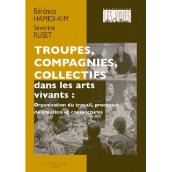 Troupes, Compagnies, collectifs