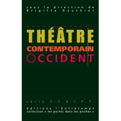 Théâtre Contemporain, Occident